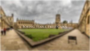 Boring-Stable-Prestigious
